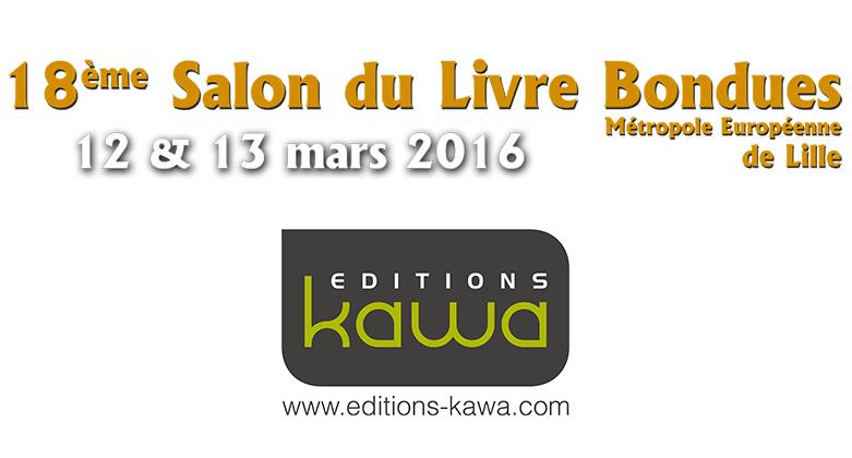 Les editions kawa seront au salon du livre de bondues for Salon du digital